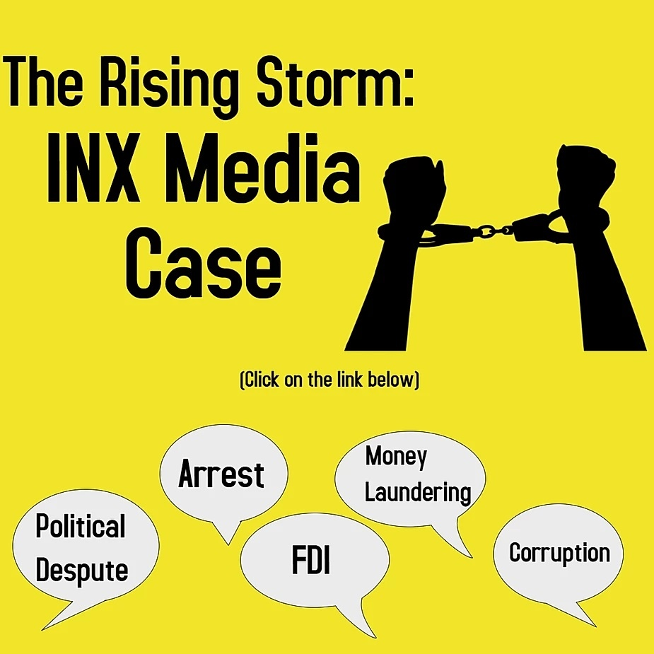 INX MEDIA CASE: THE RISING STORM