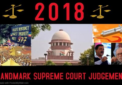 2018: THE IMPORTANT SUPREME COURT JUDGMENTS