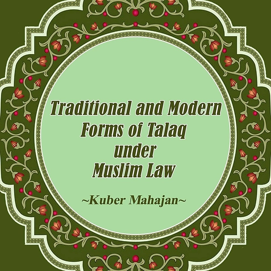 BOOK REVIEW: Traditional and Modern forms of Talaq under Muslim Law