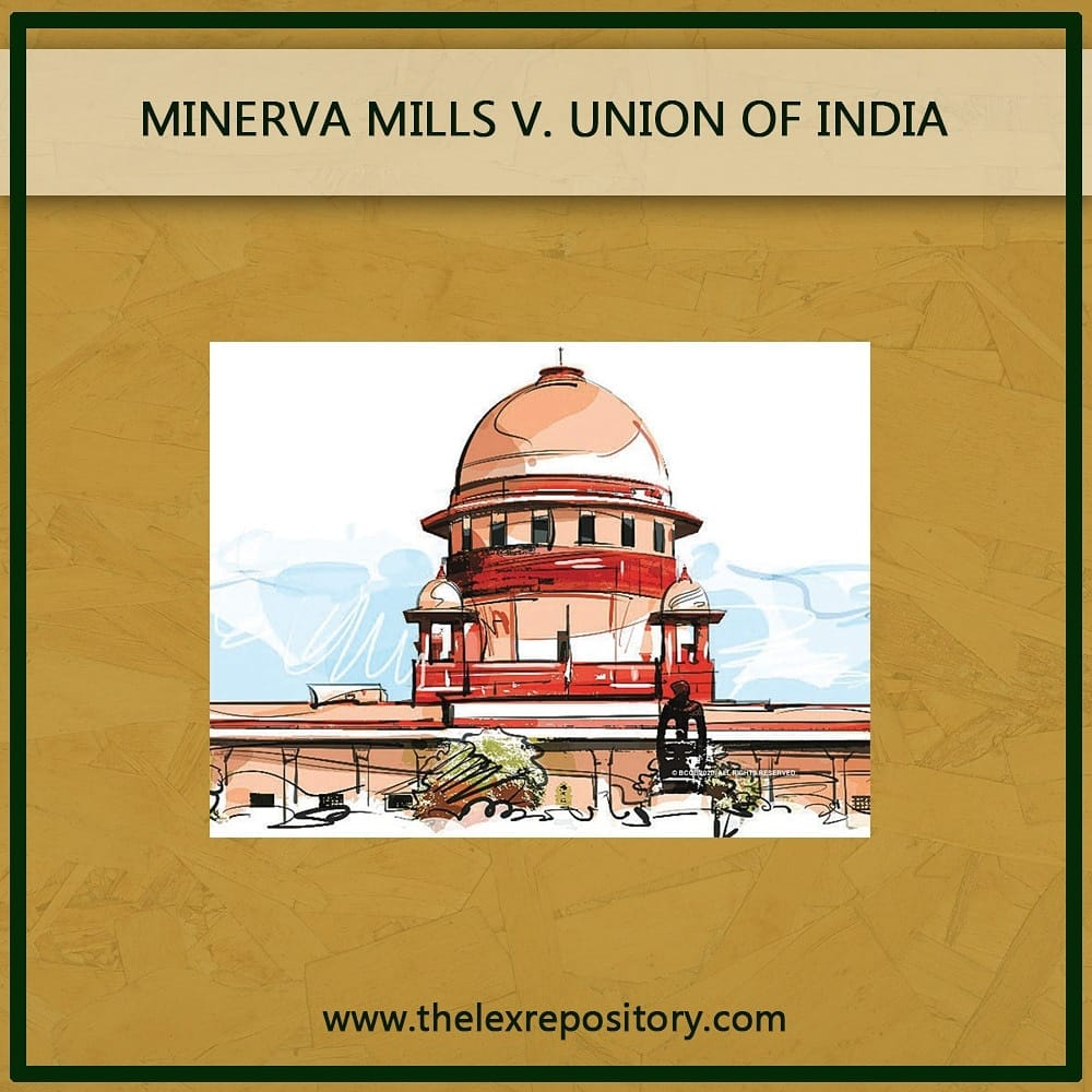 MINERVA MILLS V. UNION OF INDIA