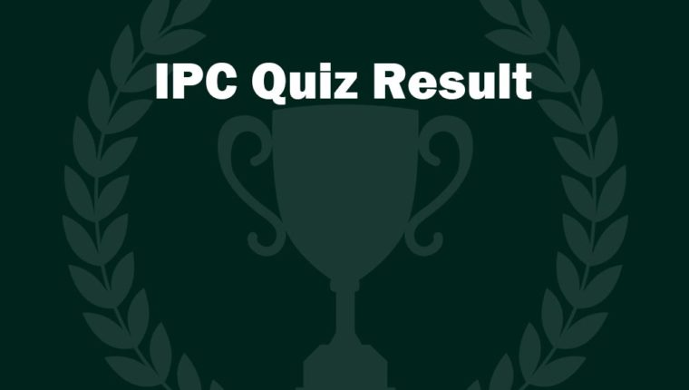 RESULT ANNOUNCED:  ONLINE QUIZ COMPETITION ON INDIAN PENAL CODE