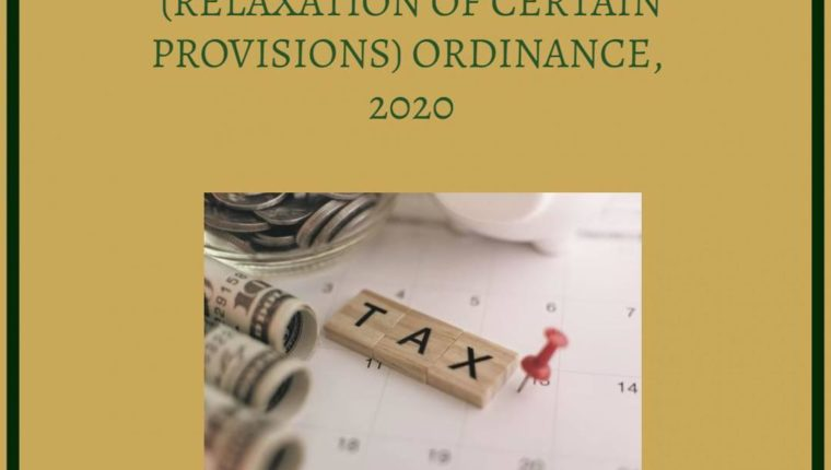 THE TAXATION AND OTHER LAWS (RELAXATION OF CERTAIN PROVISIONS) ORDINANCE, 2020