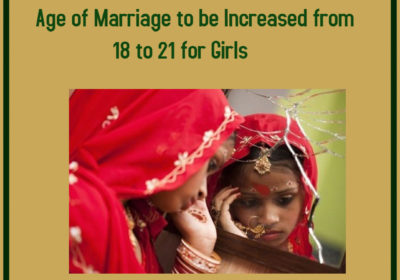 Age of Marriage to be Increased from 18 to 21 for Girls