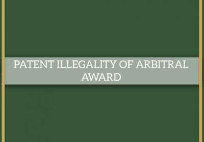PATENT ILLEGALITY OF ARBITRAL AWARD