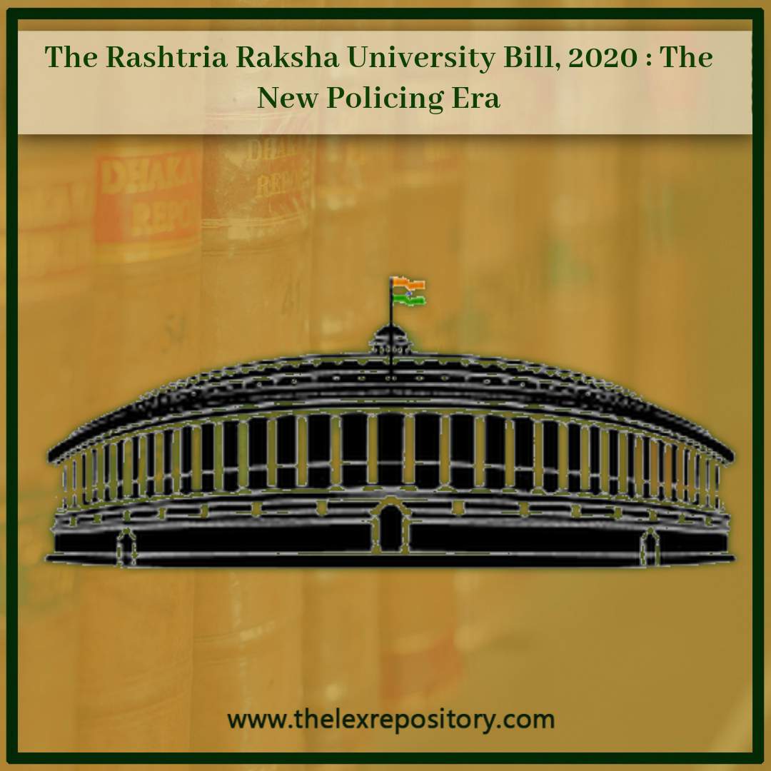 Rashtriya Raksha University Bill, 2020 : The New Policing Era