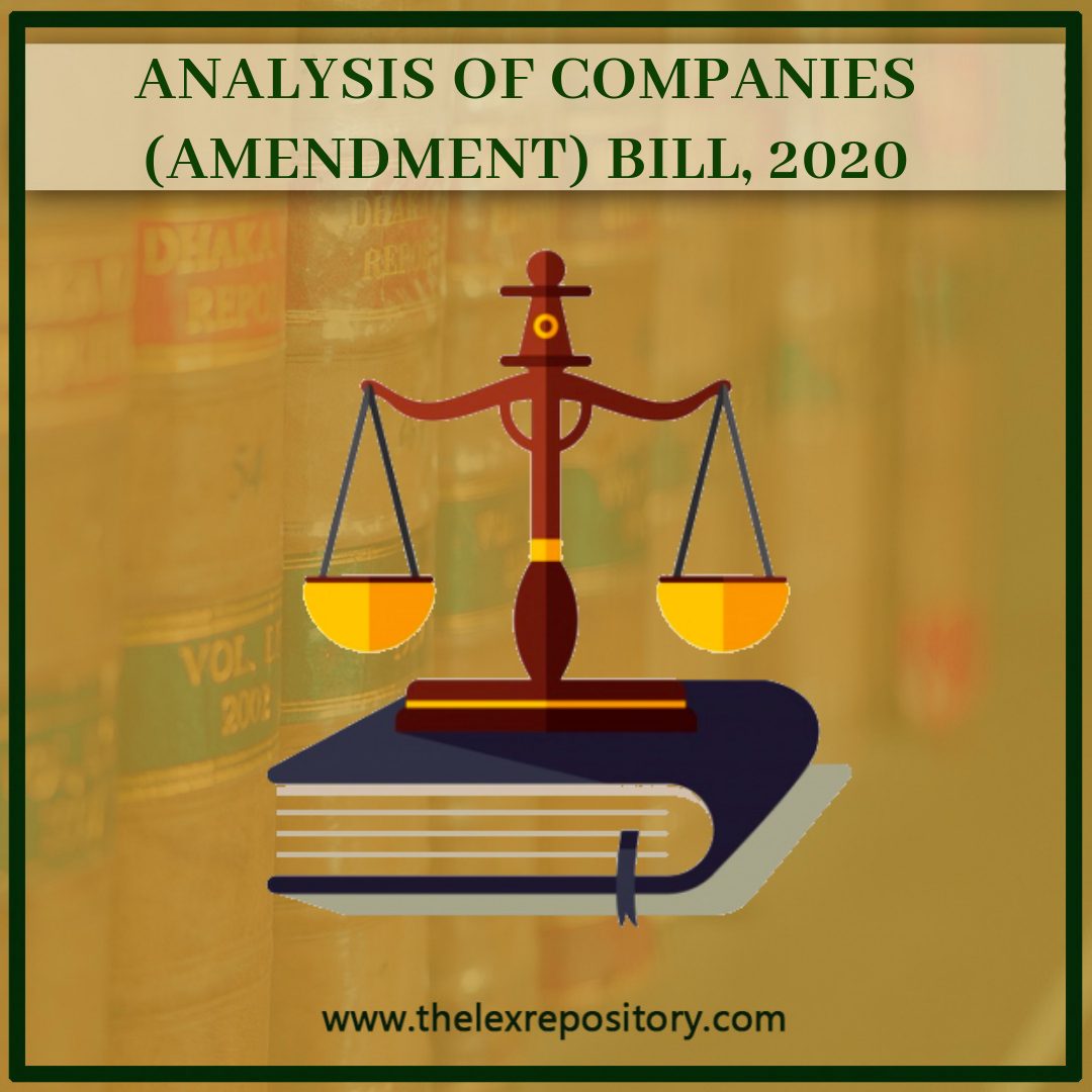 ANALYSIS OF COMPANIES (AMENDMENT) BILL, 2020