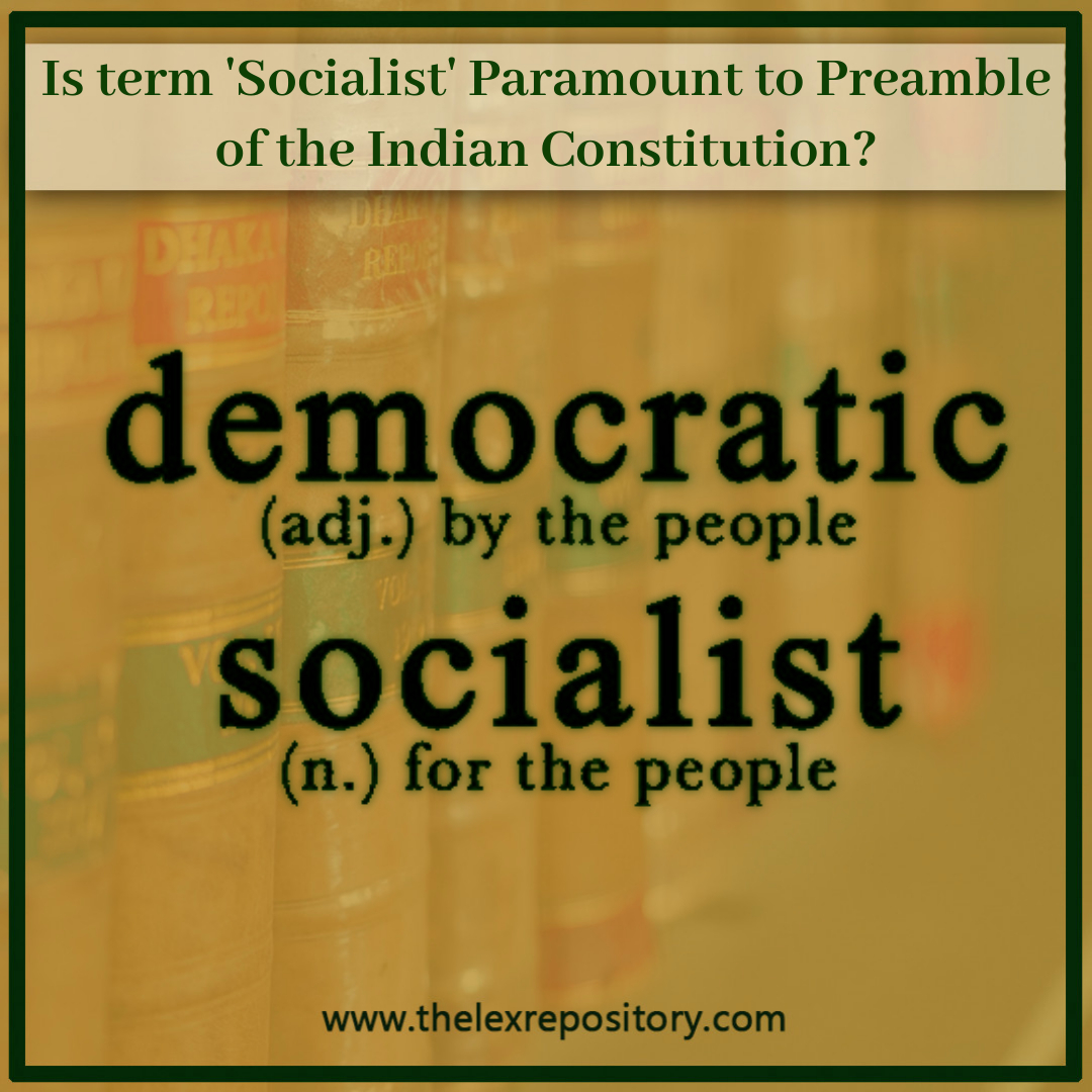 Socialist- Is This Paramount to Preamble of the Indian Constitution?