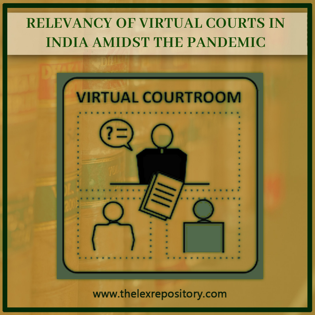 VIRTUAL COURT IN INDIA AMIDST THE PANDEMIC