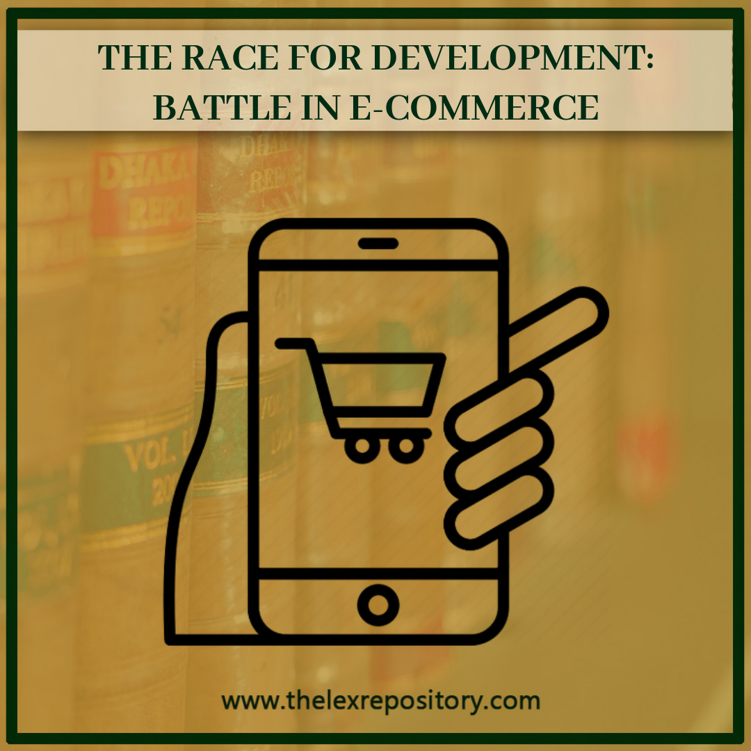THE RACE FOR DEVELOPMENT: BATTLE IN E-COMMERCE