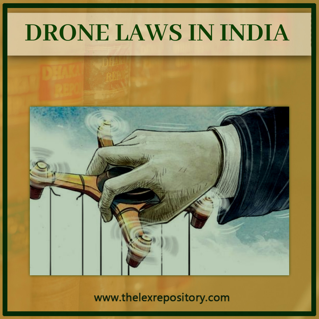 DRONE LAWS IN INDIA