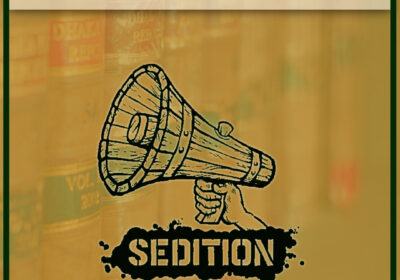 Why Sedition Laws Should Prevail Especially In Country Like India