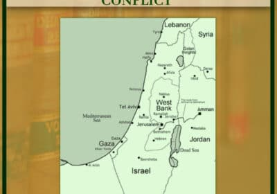 ISRAEL AND PALESTINE CONFLICT: THE HISTORY