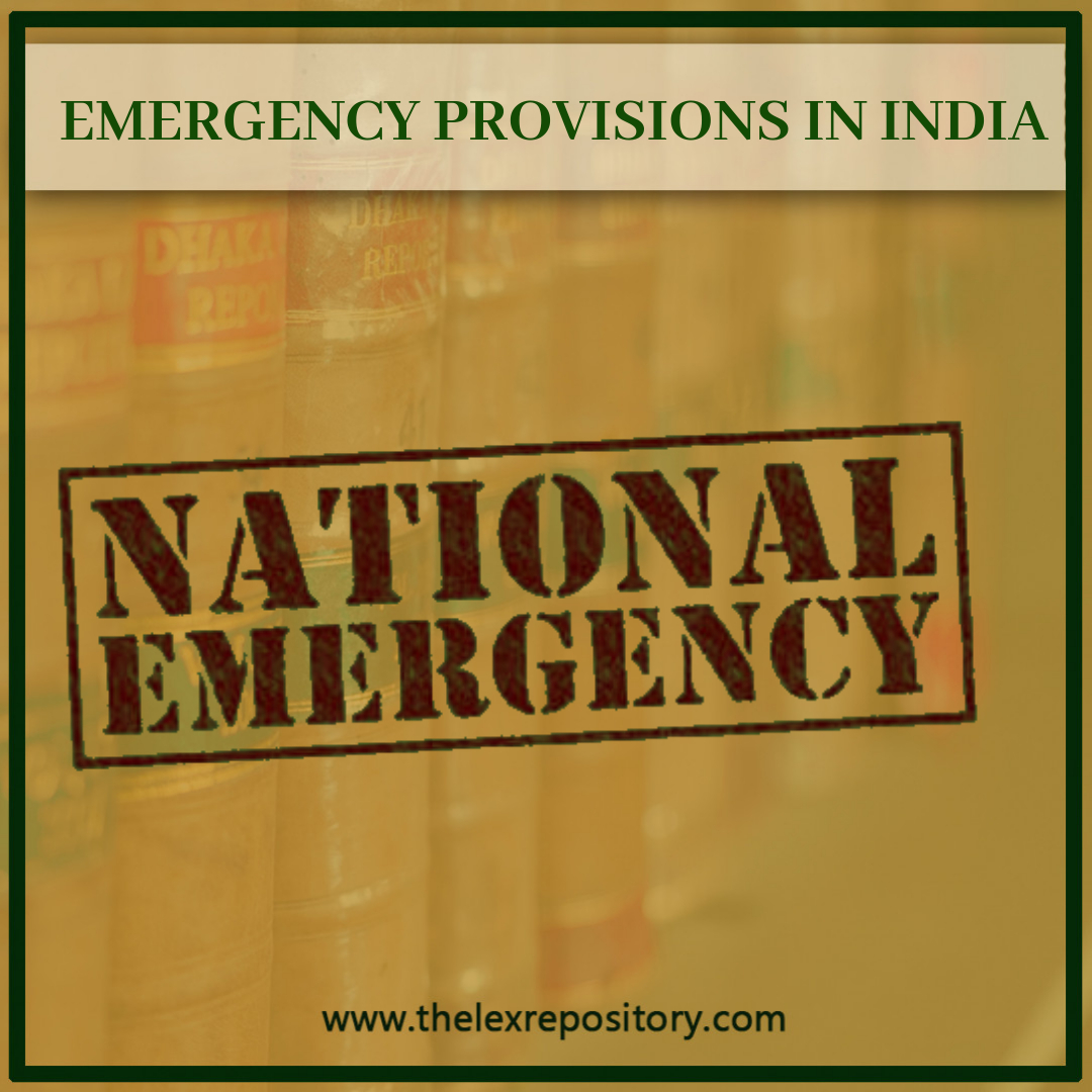 National Emergency Provisions in India
