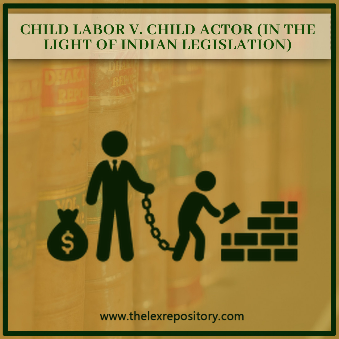 CHILD LABOR V. CHILD ACTOR