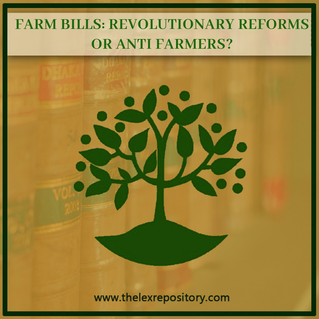 FARM BILLS: REVOLUTIONARY REFORMS OR ANTI FARMERS?