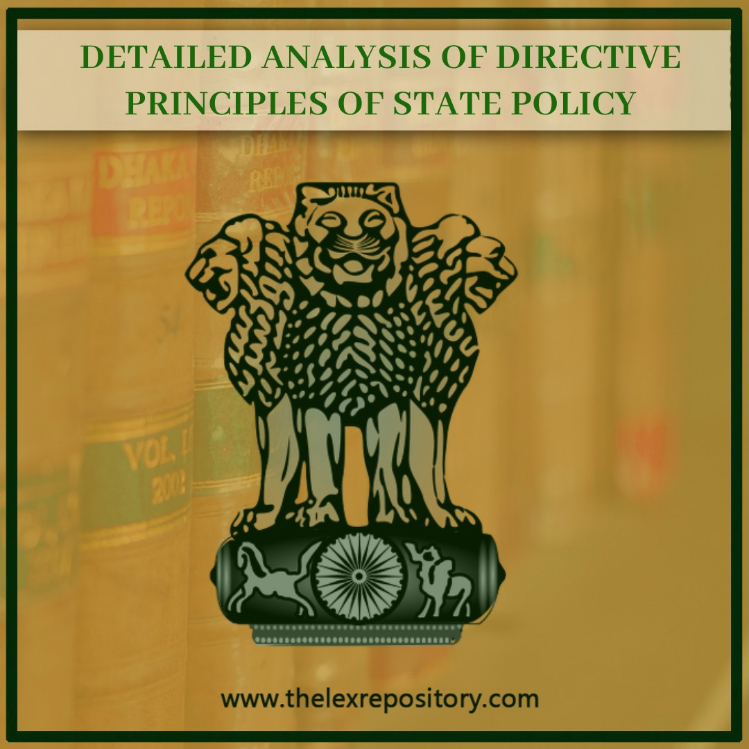 DIRECTIVE PRINCIPLES OF STATE POLICY: A DETAILED ANALYSIS