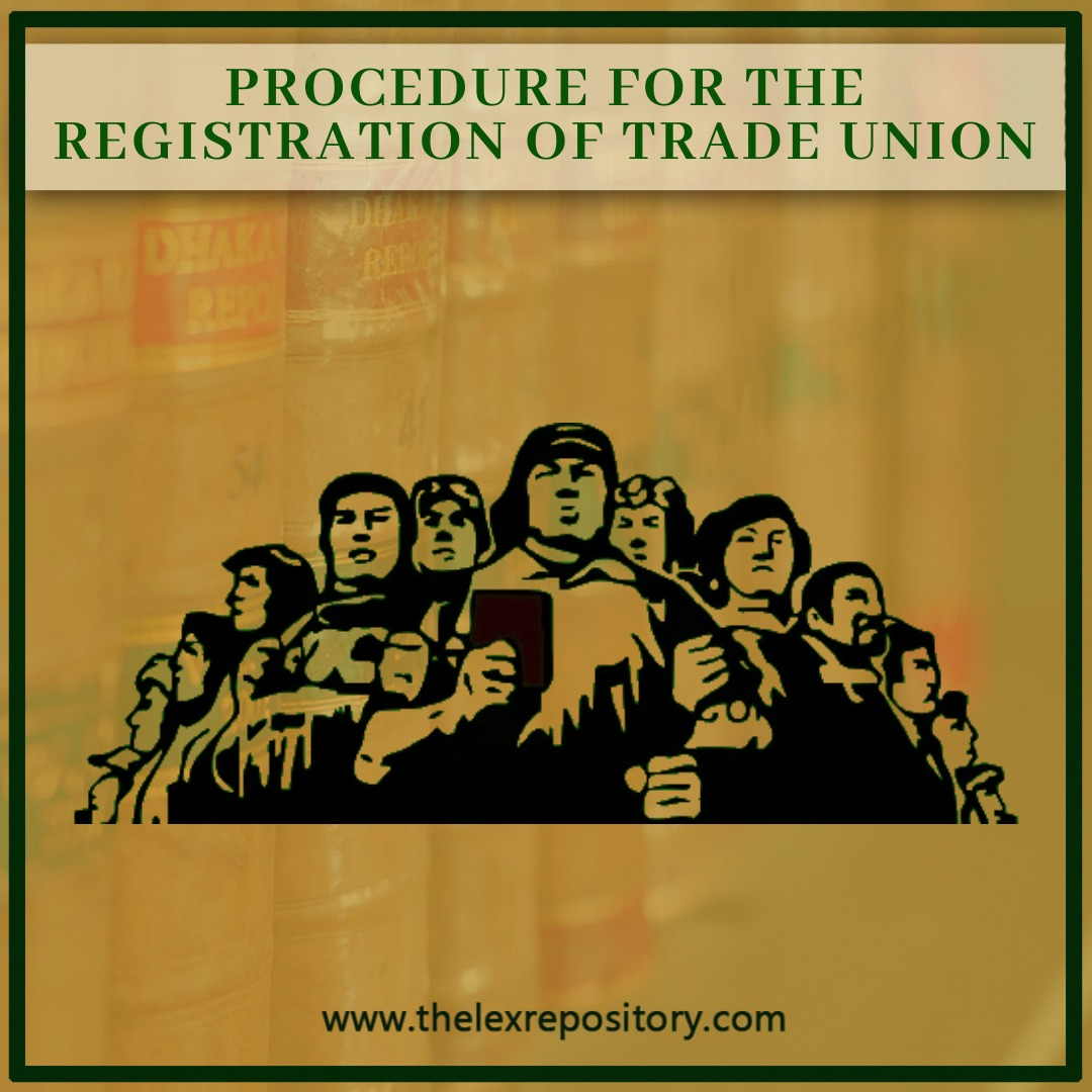PROCEDURE FOR TRADE UNION REGISTRATION