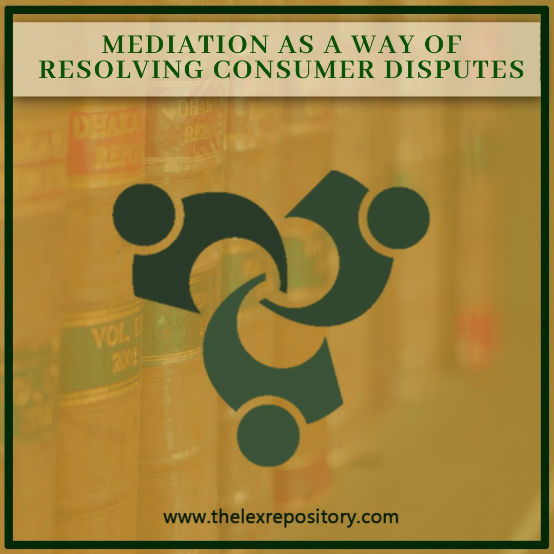 MEDIATION AS A WAY OF RESOLVING CONSUMER DISPUTES