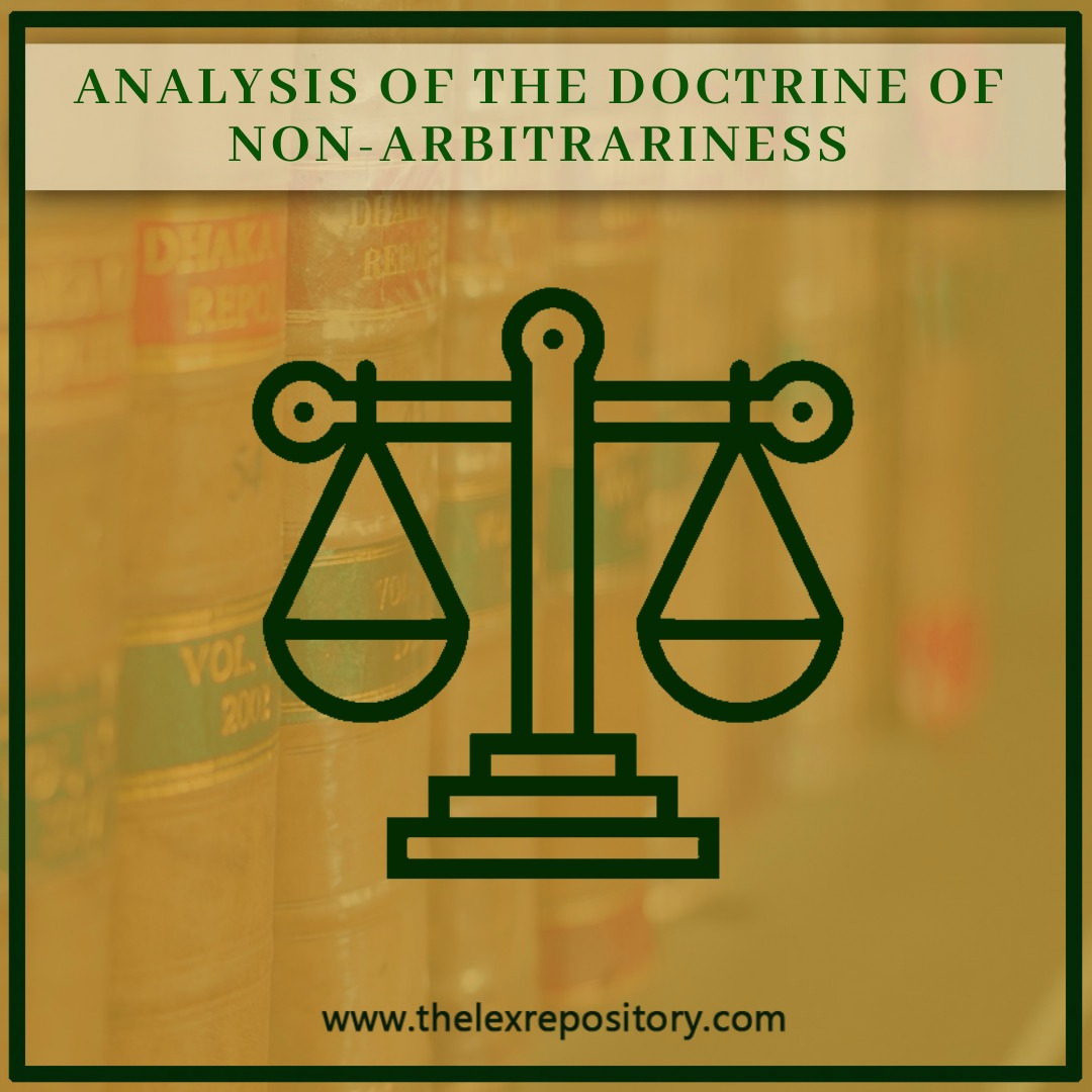 ARTICLE 14: THE DOCTRINE OF NON-ARBITRARINESS