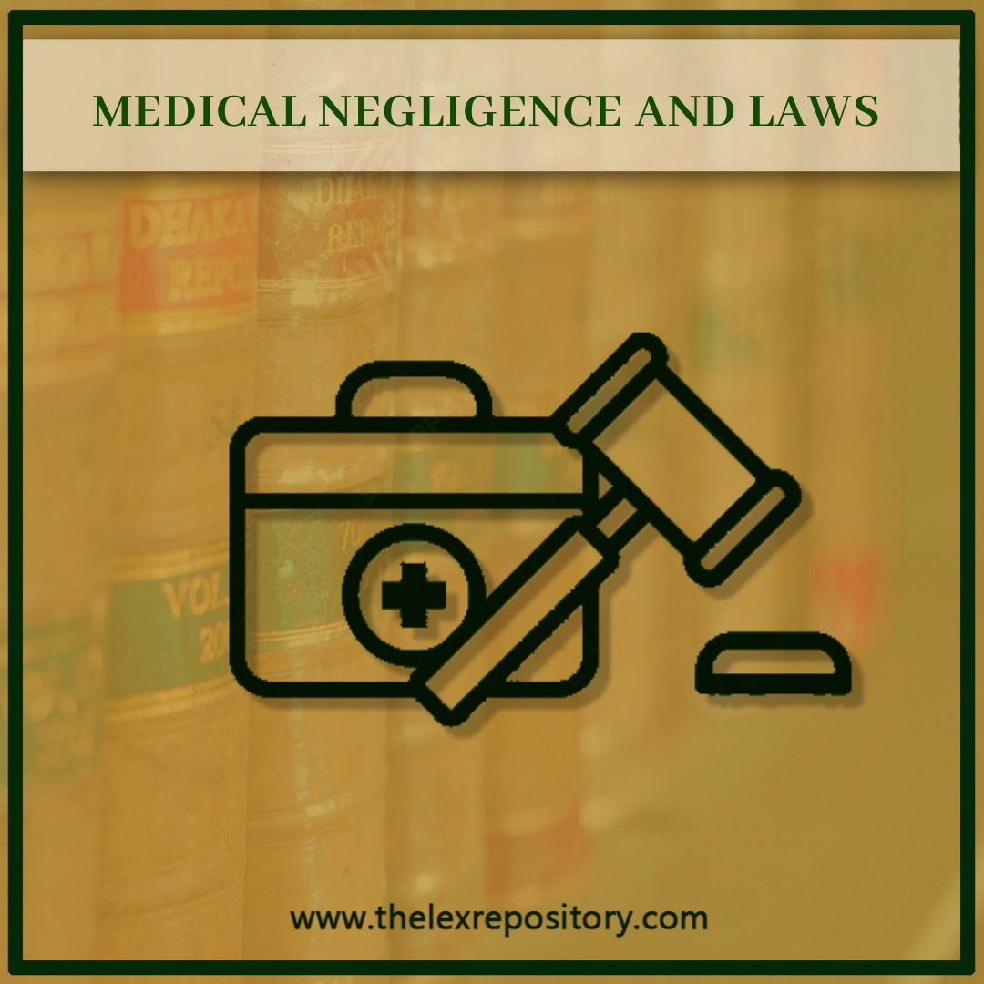 MEDICAL NEGLIGENCE AND LAWS