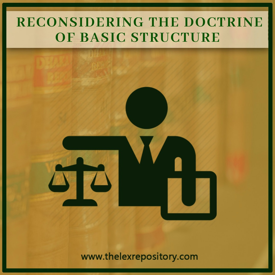 RECONSIDERING THE DOCTRINE OF BASIC STRUCTURE