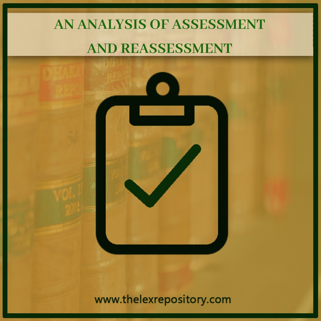 ASSESSMENT & REASSESSMENT UNDER SECTION 147