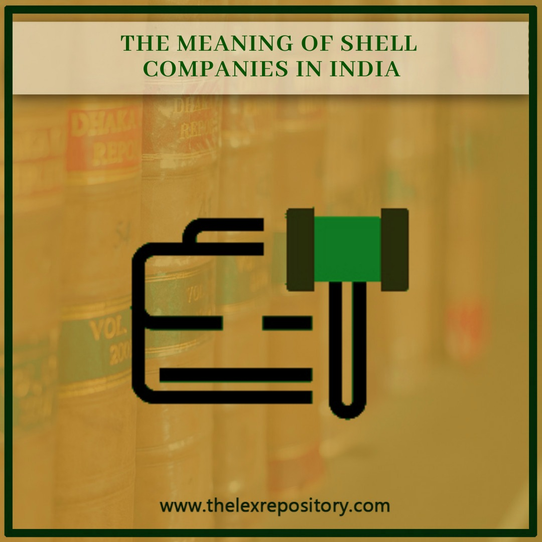 THE MEANING OF SHELL COMPANIES IN INDIA