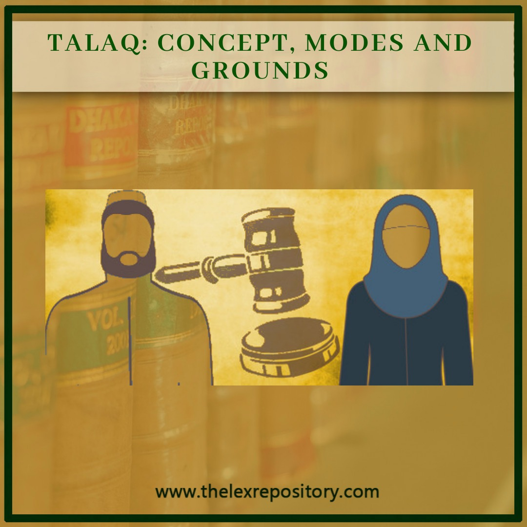 TALAQ: CONCEPT, MODES AND GROUNDS