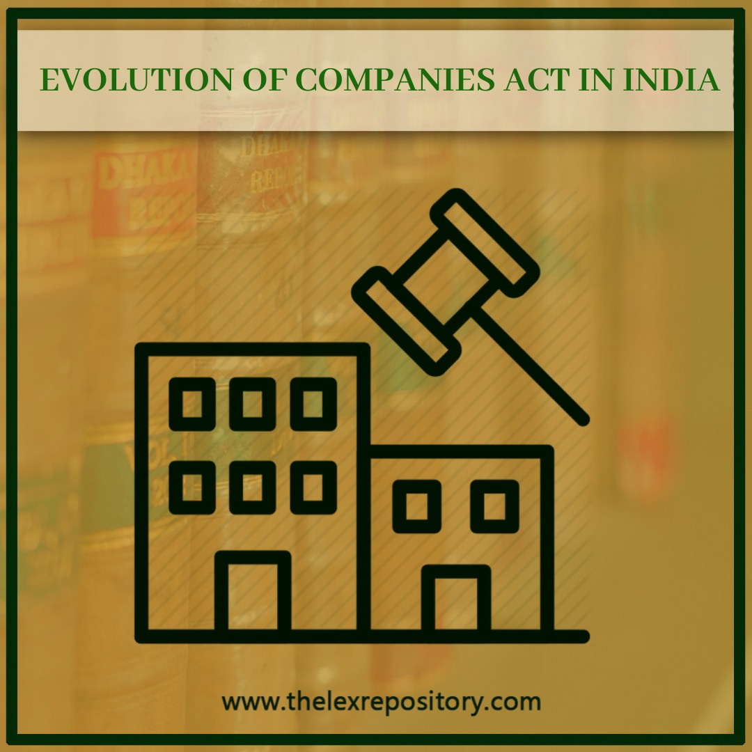 Company Law in India, like most of the legislation has its root in the English Law and enacted in the Companies Act of 1850 was also enacted.